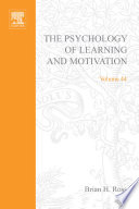 The Psychology Of Learning And Motivation book