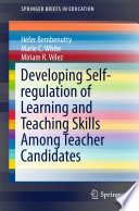 Developing Self regulation of Learning and Teaching Skills Among Teacher Candidates