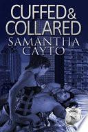 Cuffed   Collared Book PDF