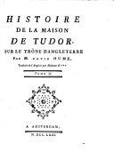 Book Histoire De La Maison De Tudor Sur Le Trône D'Angleterre