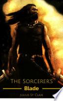 The Sorcerer's Blade