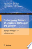Contemporary Research on E business Technology and Strategy