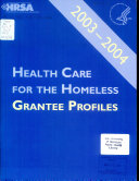 Health Care for the Homeless Grantee Profiles