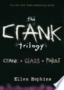Ellen Hopkins  Crank Trilogy