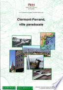Clermont Ferrand  ville paradoxale