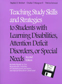 Teaching Study Skills and Strategies to Students with Learning Disabilities  Attention Deficit Disorders  Or Special Needs