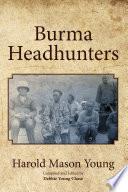 Burma Headhunters