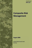 Field Manual FM 5 19 Composite Risk Management August 2006