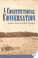 A Constitutional Conversation Letters From An Ohio Farmer