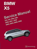 Bmw X5 E53 Service Manual 2000 2001 2002 2003 2004 2005 2006 3 0i 4 4i 4 6is 4 8is