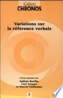Variations sur la référence verbale