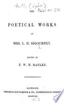 The Poetical Works of Mrs  L  H  Sigourney  Etc Book PDF