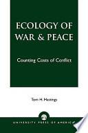 Ecology of War   Peace