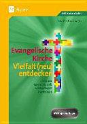 Evangelische Kirche - Vielfalt (neu) entdecken