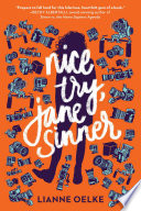 Nice Try, Jane Sinner : through a series of schemes and stunts,...