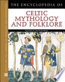 The Encyclopedia Of Celtic Mythology And Folklore