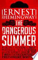 Dangerous Summer : season of bullfights. in this vivid account,...
