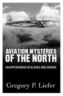 Aviation Mysteries of the North Book