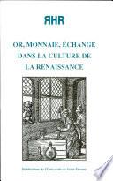 Or  monnaie    change dans la culture de la renaissance