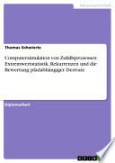 Computersimulation von Zufallsprozessen: Extremwertstatistik, Rekurrenzen und die Bewertung pfadabhängiger Derivate