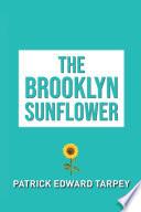 The Brooklyn Sunflower