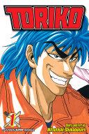 Toriko, Vol. 1 : toriko can hunt down the ferocious...