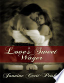 Love s Sweet Wager