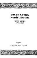 Person County, North Carolina, Deed Books, 1792-1825