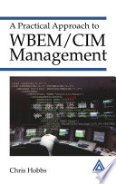 A Practical Approach to WBEM CIM Management