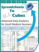 Spreadsheets To Cubes Advanced Data Analytics For Small Medium Business