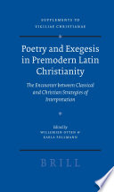 Poetry and Exegesis in Premodern Latin Christianity