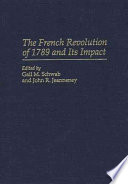 The French Revolution of 1789 and Its Impact