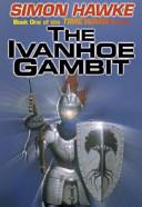 The Ivanhoe Gambit