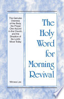 The Holy Word For Morning Revival The Genuine Oneness Of The Body The Proper One Accord In The Church And The Direction Of The Lord S Move Today