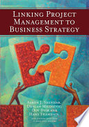 Linking Project Management To Business Strategy : by the hypothesis: if projects...