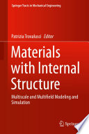 Materials with Internal Structure