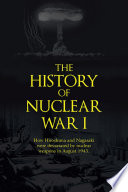 The History of Nuclear War I