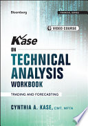 Kase on Technical Analysis Workbook    Video Course