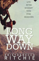 Long Way Down Always Been Told To Stay Away From One