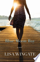 Blue Moon Bay  The Shores of Moses Lake Book  2