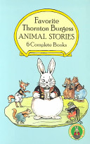 Favorite Thornton Burgess Animal Stories