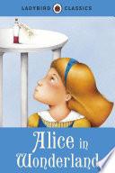 Ladybird Classics  Alice in Wonderland