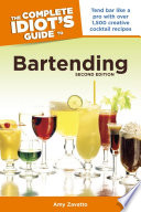The Complete Idiot s Guide to Bartending  2nd Edition