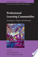 Professional Learning Communities Divergence Depth And Dilemmas