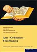 Amt - Ordination - Beauftragung