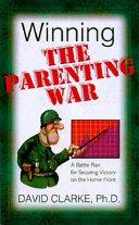 Winning the Parenting War Book PDF