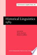 Historical Linguistics 1989