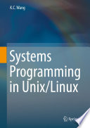 Systems Programming In Unix Linux