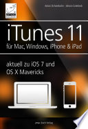 iTunes 11   f  r Mac  Windows  iPhone und iPad aktuell zu iOS7 und OS X Mavericks