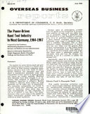 The Power-driven Hand Tool Industry in West Germany, 1964-1967